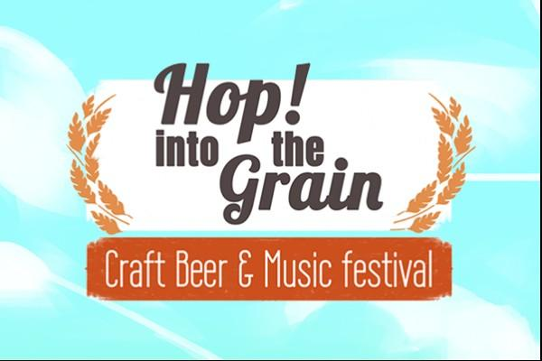 HOP! Into the Grain - Craft Beer & Music Festival