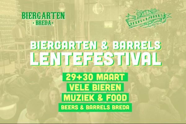 Biergarten & Barrels Lentefestival 2019