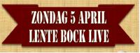 Lente Bock Live