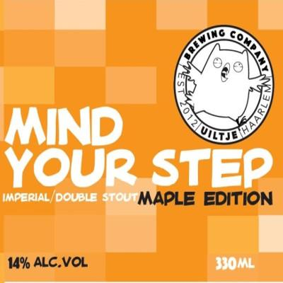 Mind Your Step Maple Edition
