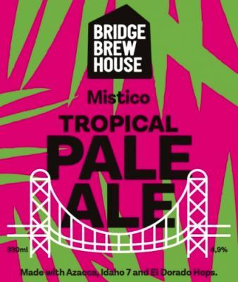 Bridge Brew House Mistico