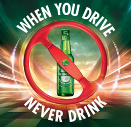 Heineken: When you drive, never drink