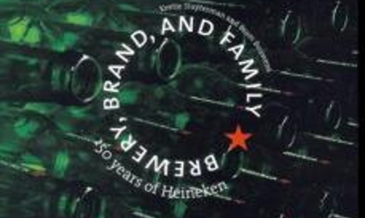 Brewery, brand and family: 150 years of Heineken