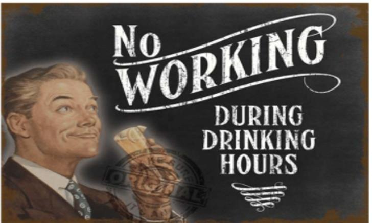 Muurplaat met bierspreuk: No working during drinking hours