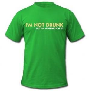 I'm Not Drunk... But I'm Working On It t-shirt